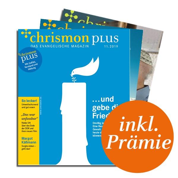chrismon plus - Abo zum Selberlesen