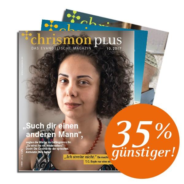 chrismon plus - Abo zum Kennenlernen